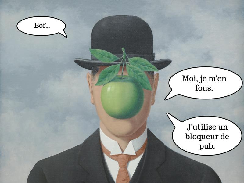 Tableau. Un visage caché derrière une pomme. — Bof, moi je m'en fous, j'utilise un bloqueur de pub.